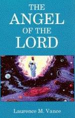 The Angel of the Lord, 128 pages, paperback, $8.95