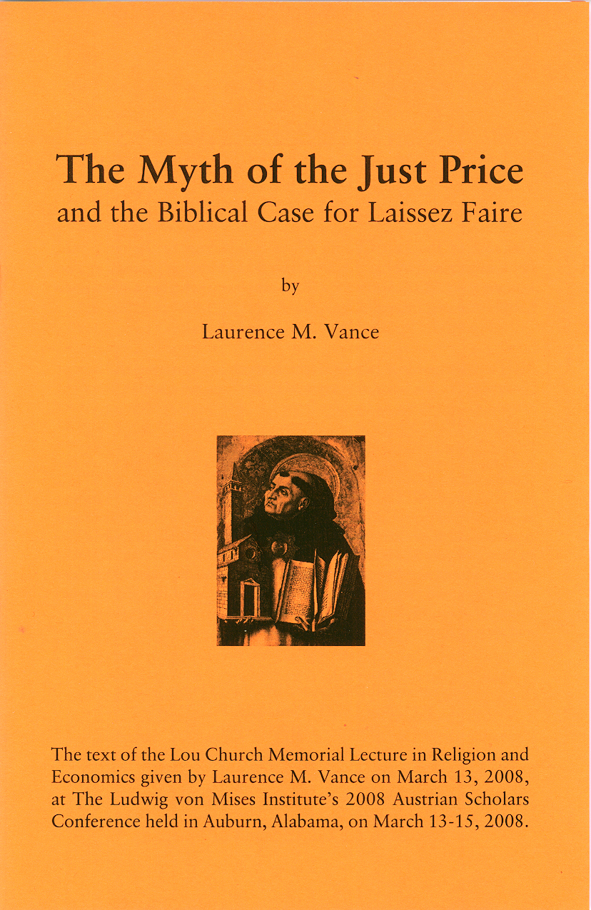 The Myth of the Just Price, 31 pages, booklet, $5.95