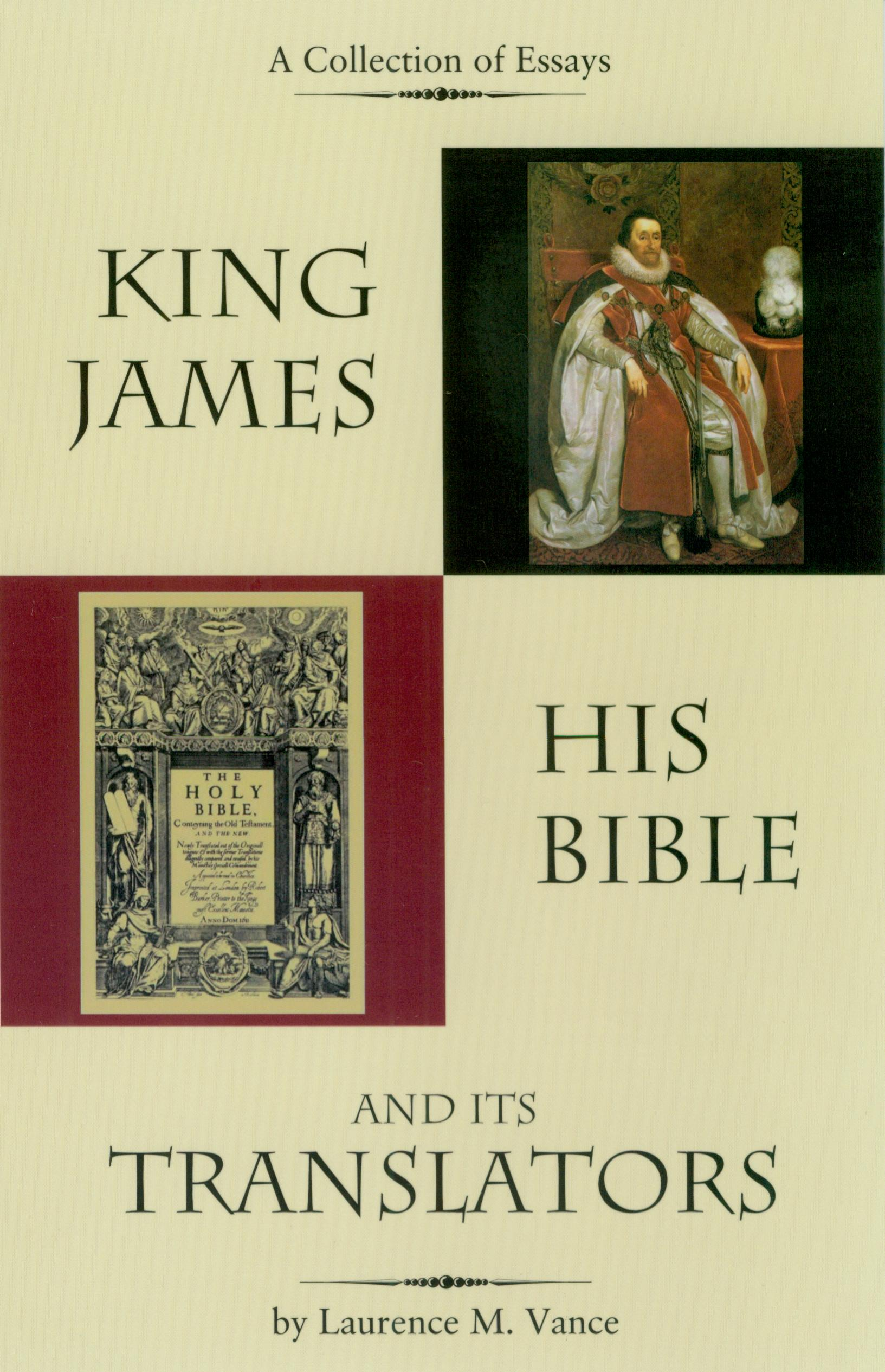 King James, His Bible and Its Translators, 172 pages, paperback, $12.95